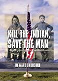 Book Cover: Kill the Indian, save the Man