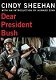 Dear President Bush (City Lights Open Media), Sheehan, Cindy; Viges, Hart; Zinn, Howard