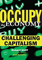 Occupy the Economy: Challenging Capitalism…