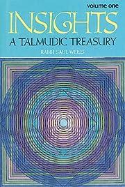 Insights: A Talmudic Treasury, Vol. 1 av…