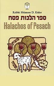 Halachos of Pesach (Eider) – tekijä:…