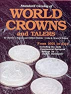 Standard Catalog of World Crowns and Talers:…