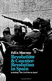 Revolution and Counter-Revolution in Spain…