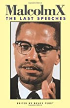 Malcolm X: The Last Speeches by Malcolm X