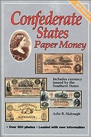 Confederate States Paper Money por Arlie R.…