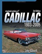 Standard catalog of Cadillac, 1903-2005; TL…