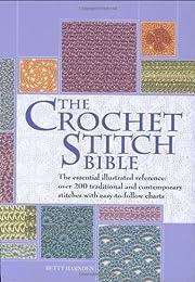 The Crochet Stitch Bible de Betty Barnden