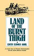 Land of the Burnt Thigh (Borealis Books) by…