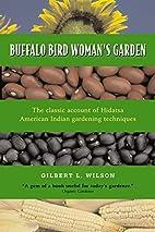 Buffalo Bird Woman's Garden:…