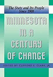 Minnesota in a century of change : the state…
