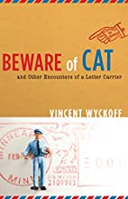 Beware of Cat: And Other Encounters of a…