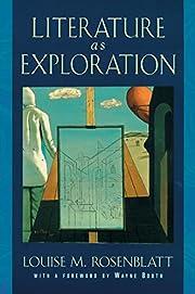 Literature as Exploration de Louise M.…