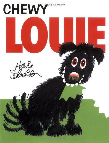 Chewy Louie, Schneider, Howie