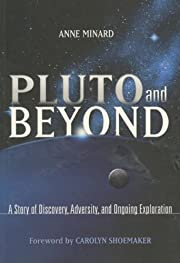 Pluto and beyond : a story of discovery,…