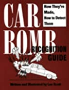 Car Bomb Recognition Guide: How They're…