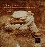 A noble pursuit : the duchess of Mecklenburg collection from Iron Age Slovenia / Gloria Polizzotti Greis ; foreword by Peter S. Wells ; photographs by Hillel S. Burger