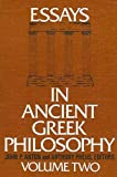 Essays in ancient Greek philosophy / edited by John P. Anton with George L. Kustas