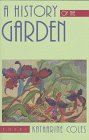 A History Of The Garden: Poems (Western Literature Series), Coles, Katharine