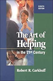 The Art of Helping in the 21st Century af…
