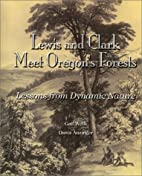 Lewis and Clark meet Oregon's forests :…