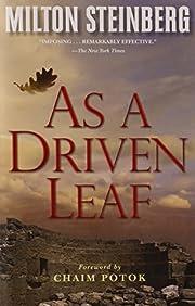 As a Driven Leaf de Milton Steinberg