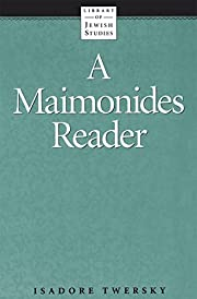 A Maimonides Reader (Library of Jewish…
