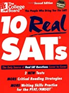 10 Real SATs, Second Edition by The College…