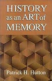 History as an Art of Memory de Patrick H.…