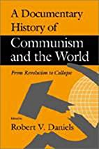 A Documentary History of Communism and the…