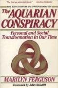Image for The Aquarian Conspiracy:  Personal and Social Transformation in Our Time