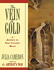 The Vein of Gold: A Journey to Your Creative…
