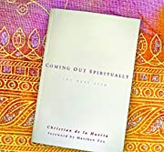 Coming Out Spiritually: The Next Step by…