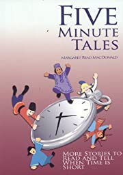 Five Minute Tales: More Stories to Read and…