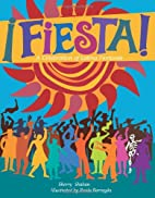 Fiesta! by Sherry Shahan