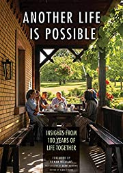 Another Life Is Possible: Insights from 100…