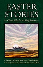 Easter Stories: Classic Tales for the Holy…