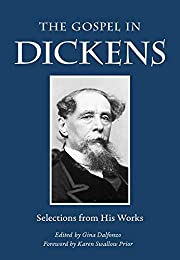 The Gospel in Dickens : Selections from His…