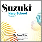 Suzuki Harp School : Volume 1 by Mary Kay…