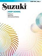 Suzuki Harp School (Suzuki Method Core…