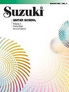 Suzuki Guitar School, Volume 1: Guitar Part…