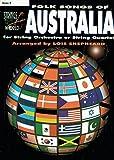 Folk songs of Australia : for string orchestra or string quartet. arranged by Lois Shepheard