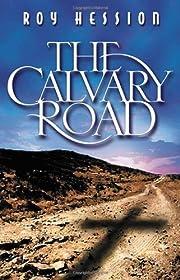 The Calvary Road de Roy Hession