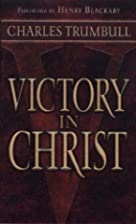 Victory in Christ - Messages on the…