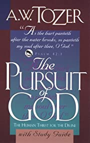 The Pursuit of God: With Study Guide –…