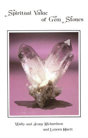 Spiritual Value of Gem Stones, Richardson, Wallace G.