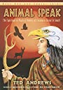 Animal Speak: The Spiritual & Magical Powers of Creatures Great & Small - Ted Andrews