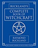 Buckland's Complete Book Of Witchcraft…