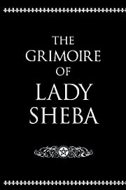 The Grimoire of Lady Sheba – tekijä: Lady…