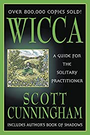 Wicca: A Guide for the Solitary Practitioner…
