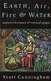 Earth, Air, Fire & Water: More Techniques of…